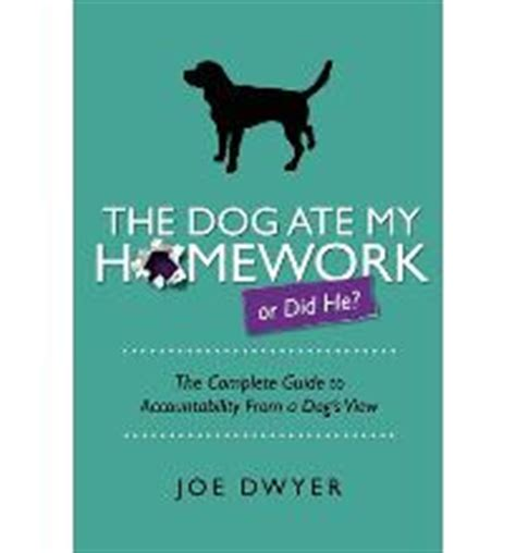 The dog ate my homework by sara